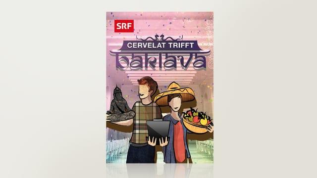 Cervelat trifft Baklava - Fremde Feste feiern