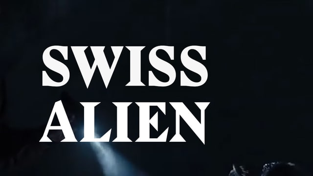 Laschar ir video «Swiss Alien - Il monster turna!»