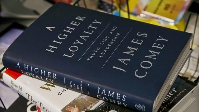 Das Buch Comeys, A Higher Loyalty