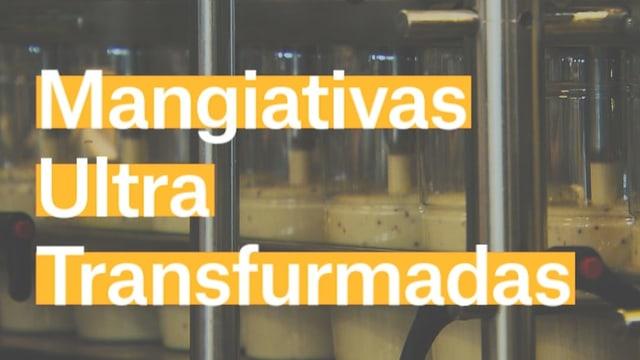 Laschar ir video «Mangiativas Ultra Transfurmadas»