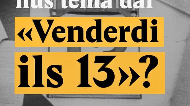 "Laschar ir video «Pertge avain nus tema dal ""Venderdi ils 13""?»"