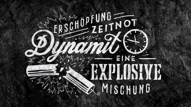 Erschöpfung, Zeitnot und Dynamit: Eine explosive Mischung