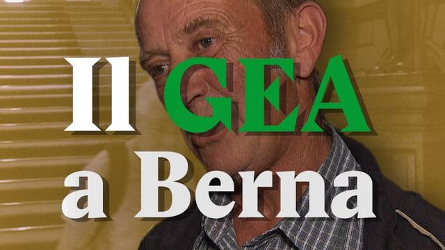 Laschar ir video «Il GEA e NA a Berna»