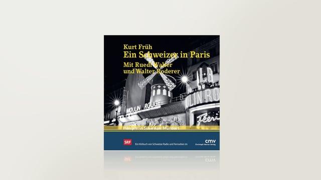 Ein Schweizer in Paris