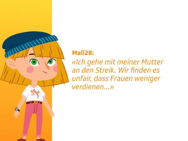 Mali28 schreibt, dass sie gemeinsam mit ihrer Mutter an den Streik geht. Sie findet es unfair, dass Frauen weniger verdienen.