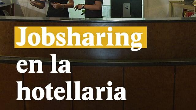 Laschar ir video «Jobsharing en la hotellaria»
