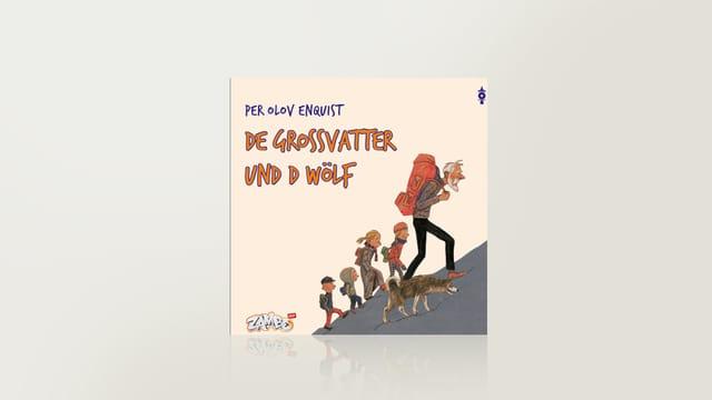 Dr Grossvatter und d'Wölf