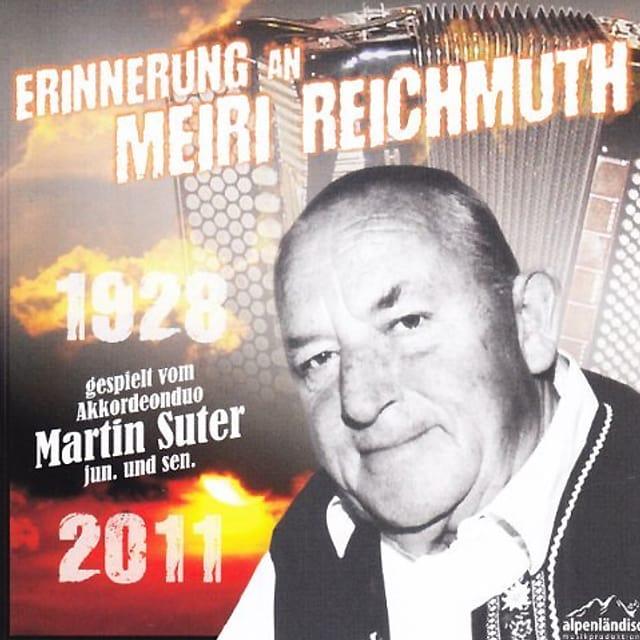 CD-Cover «Erinnerung an Meiri Reichmuth». Auf dem Cover ist ein Porträt von Meiri Reichmuth zu sehen und schwach im Hintergrund ein Akkordeon.