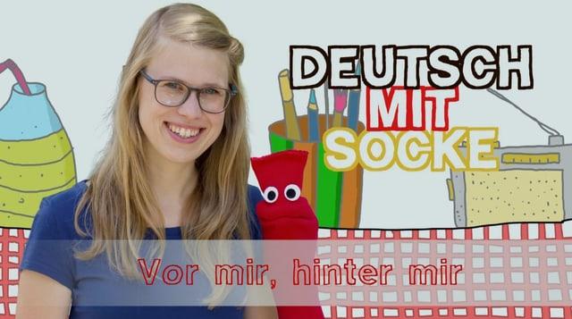 Video «Deutsch mit Socke: Vor mir, hinter mir (24/35)» abspielen