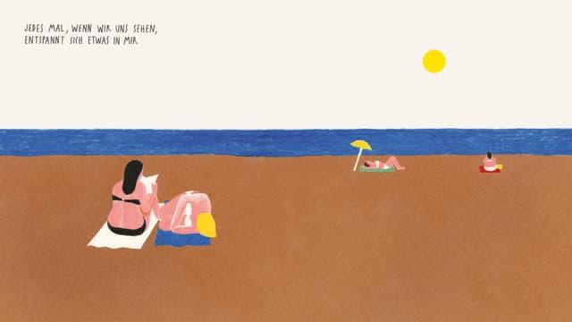 """Illustration: Zwei Frauen liegen am Strand, darüber steht: """"Jedes Mal, wenn ich die sehe, etspannt sich etwas in mir."""