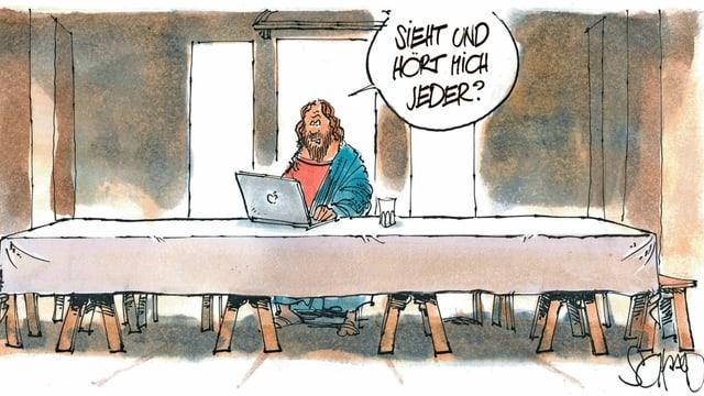 """Zeichnung: Jesus sitzt alleine an einem langen Tisch, schaut auf einen Laptop und sagt: """"Sieht und hört mich jeder?"""""""