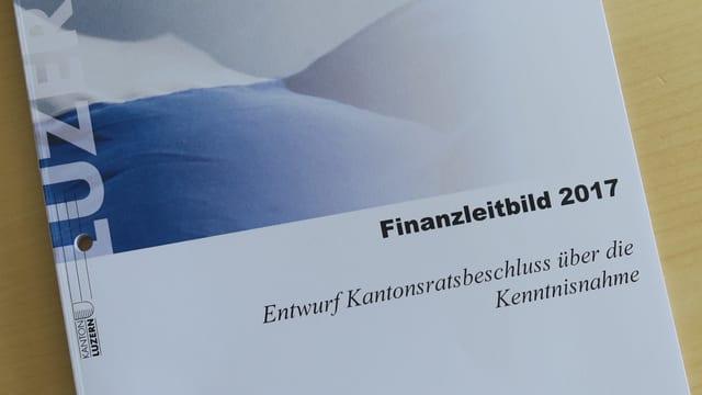 Finanzleitbild des Kantons Luzern.