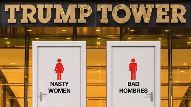 Bildmontage: Eine Männer- und eine Damentoilette, darunter die Aufschriften Bad Hombres und Nasty Woman