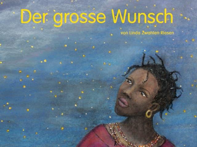 Zeichnung aus dem Bilderbuch «Der grosse Wunsch»: Titelbild mit dem Mädchen Semaya