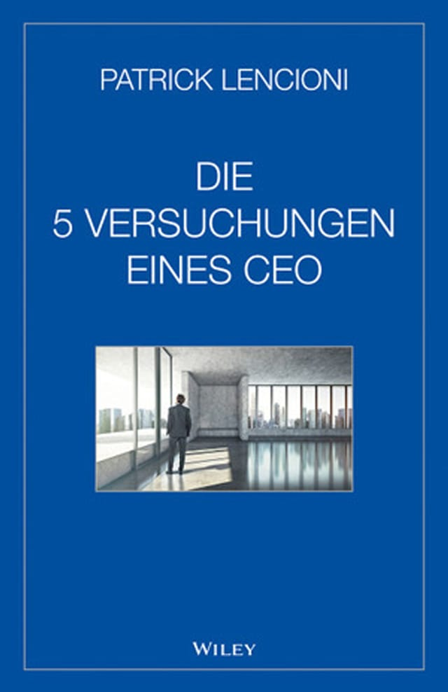 Die 5 Versuchungen eines CEO