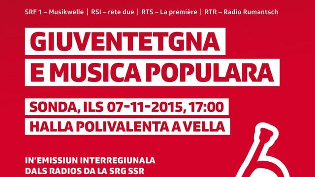 Placat da l'occurenza Giuventetgna e musica populara a Vella.