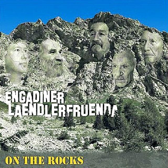 Als ob ihre Köpfe in den Felsen des Berges gemeisselt wurden: Die Engadiner Ländlerfründe erinnern hier an die berühmten Präsidenten-Skultpuren des Mount Rushmore National Monuments in den USA.