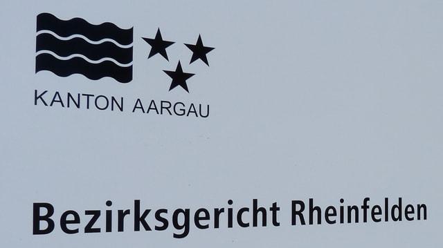 Schild am Bezirksgericht Rheinfelden
