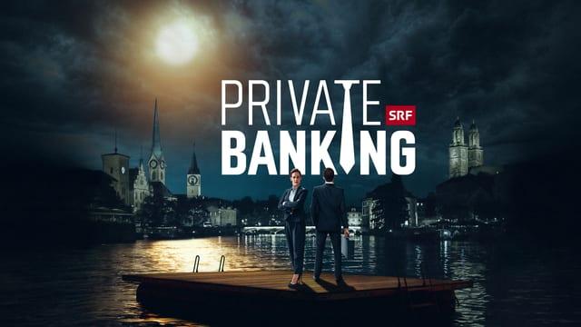 Zwei menschen auf einem Floss, darüber der Schriftzug «Private Banking».