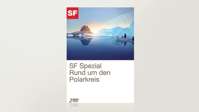 SF Spezial - Rund um den Polarkreis (6 Folgen)