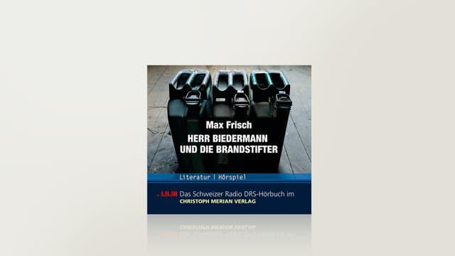 Herr Biedermann und die Brandstifter von Max Frisch