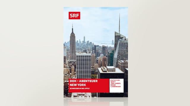 Abenteuer New York - Schweizer im Big Apple