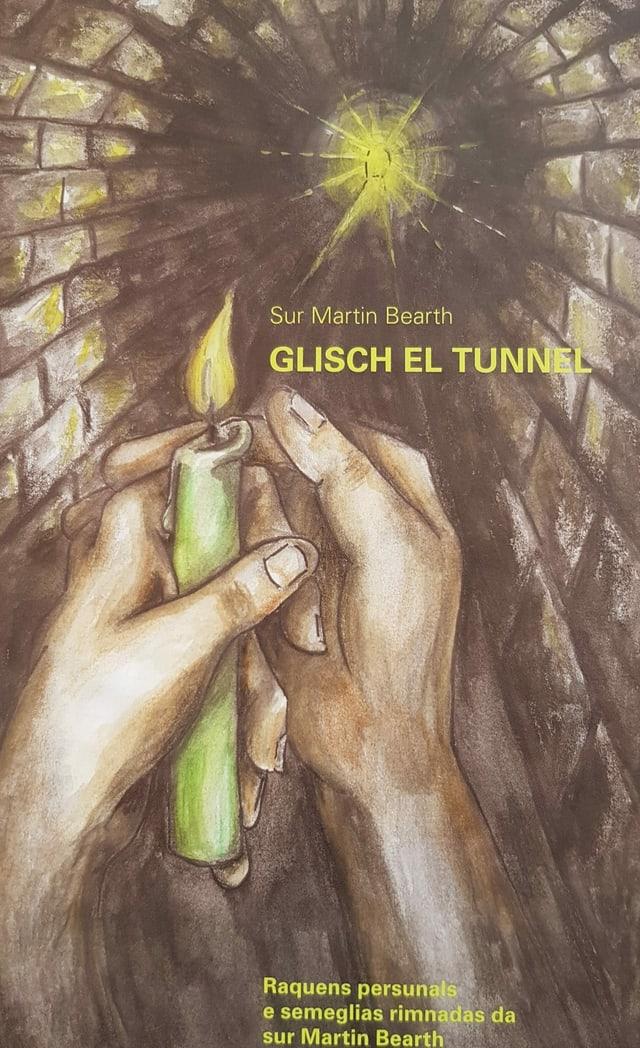 "frontispezi dal cudesch ""glisch el tunnel"""