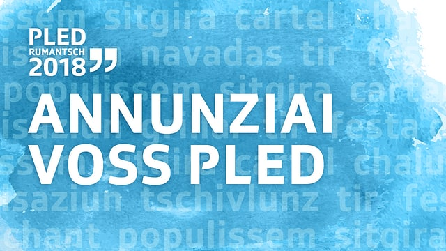 grafica cun text «Annunziai Voss pled»