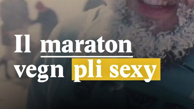 Laschar ir video «Il maraton vegn pli sexy»
