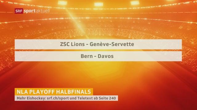 Die Halbfinal-Paarungen: ZSC L. gegen Genf und Bern gegen Davos.