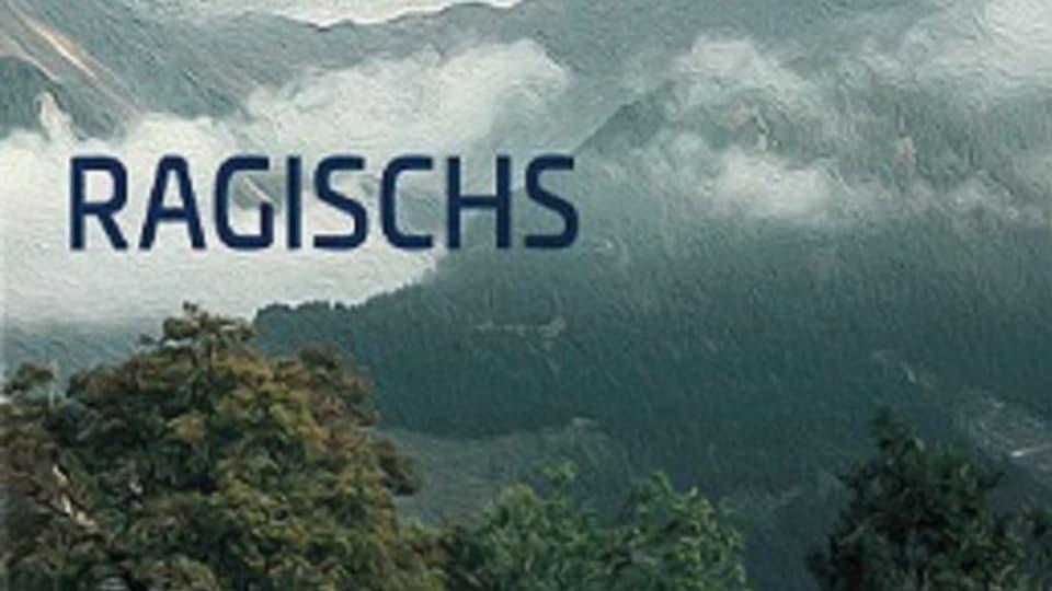 Ragischs - il novissim DC dal cantus firmus surselva