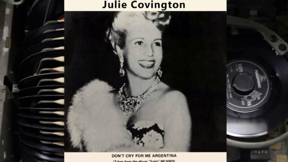 """Evita Péron verewigt im Musical """"Evita"""". Der Hit daraus """"Don't Cry For Me Argentina"""" hat Julie Covington 1977 vor Madonna als erste gesungen."""