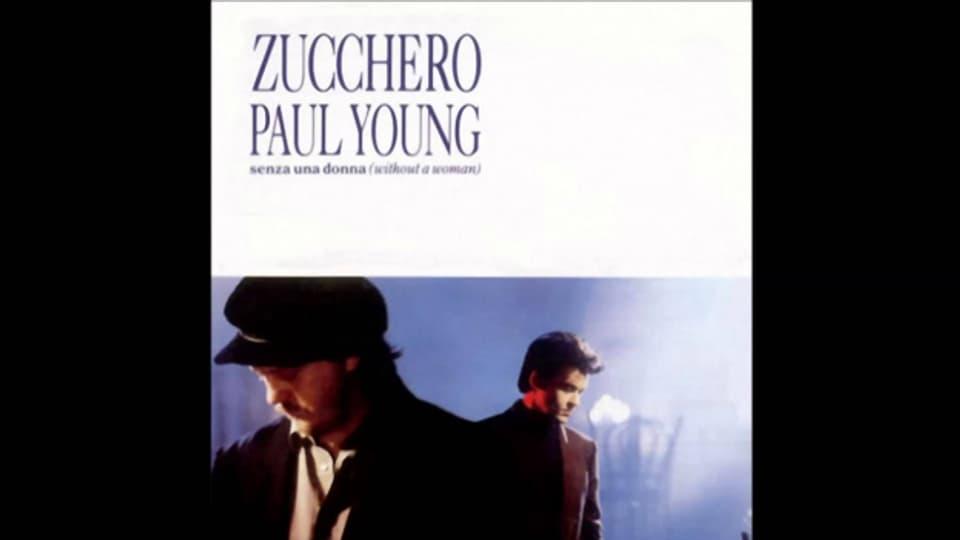 """Erst ein Sommerhit (1987) für Zucchero, dann ein europaweiter Nummer-Eins-Hit für Zucchero und Paul Young und das """"Senza Una Donna""""."""