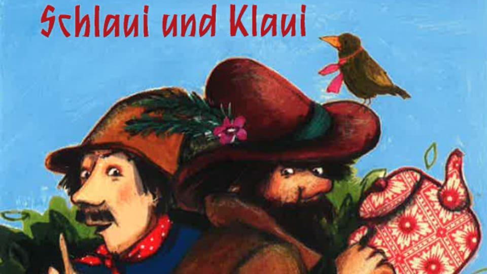 Schlaui und Klaui - Ausschnitt aus dem CD-Cover