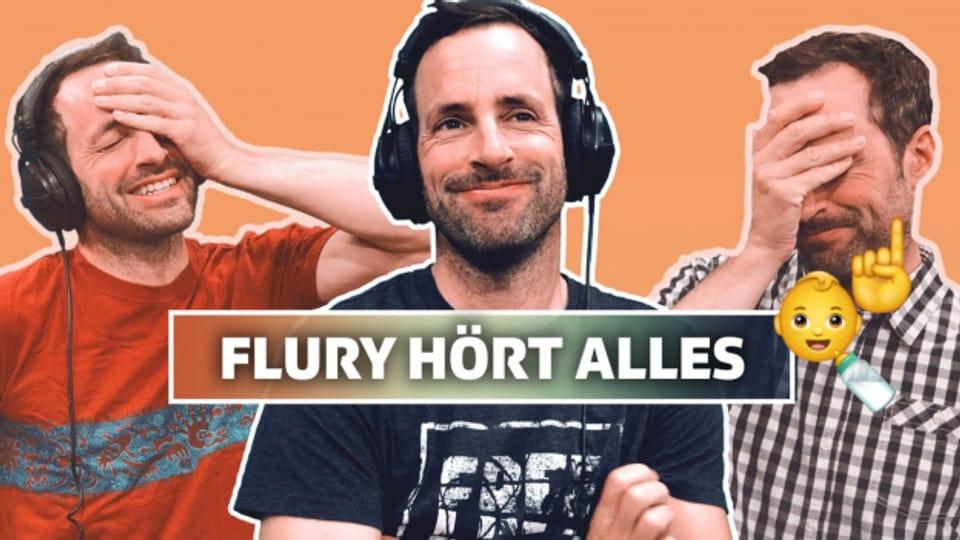 Flury hört alles