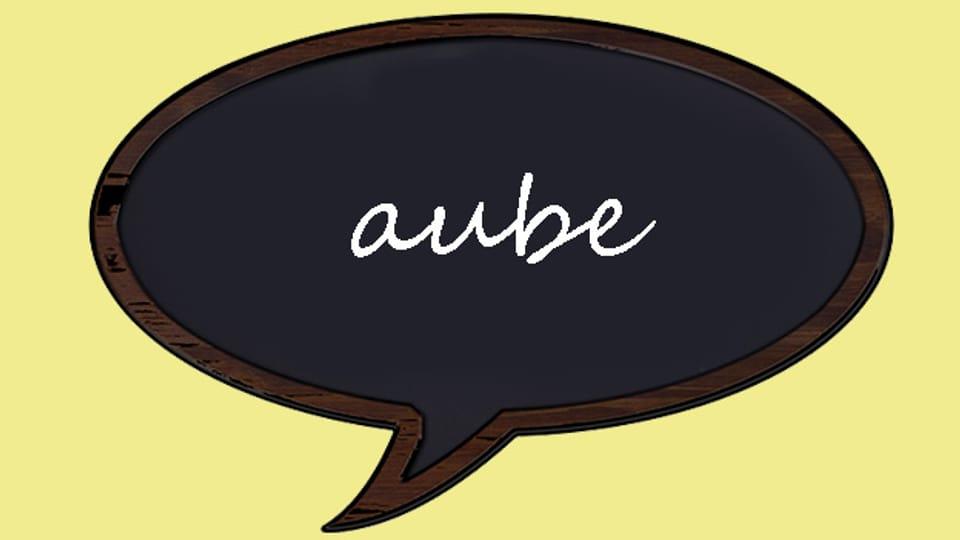 «aube» ist ein unübersetzbares Wort.