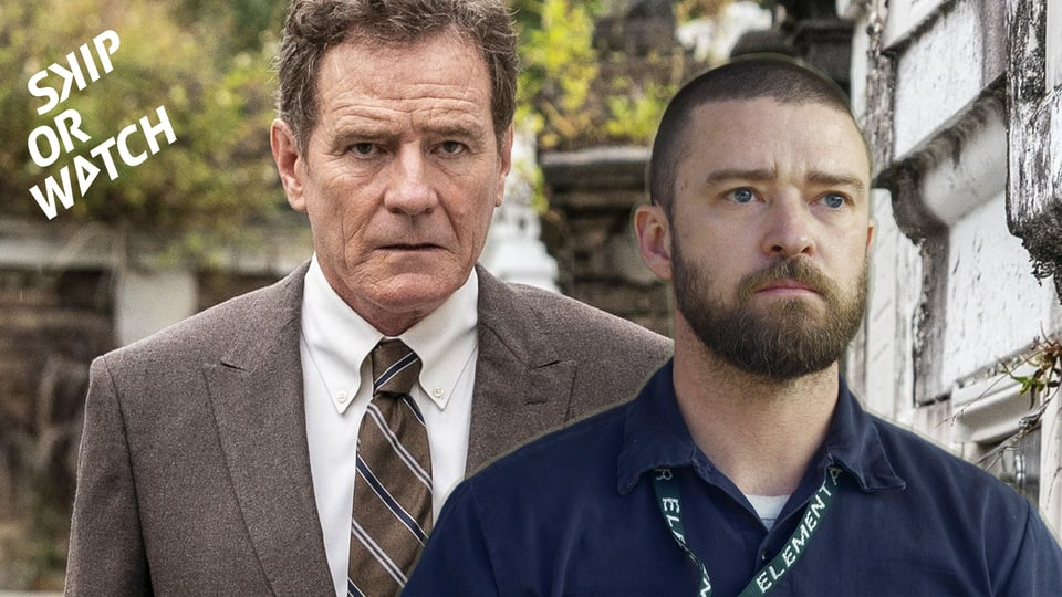 Cry me a river, Walter White: «Skip or Watch» bespricht eine neue Serie mit Bryan Cranston und einen neuen Film mit Justin Timberlake