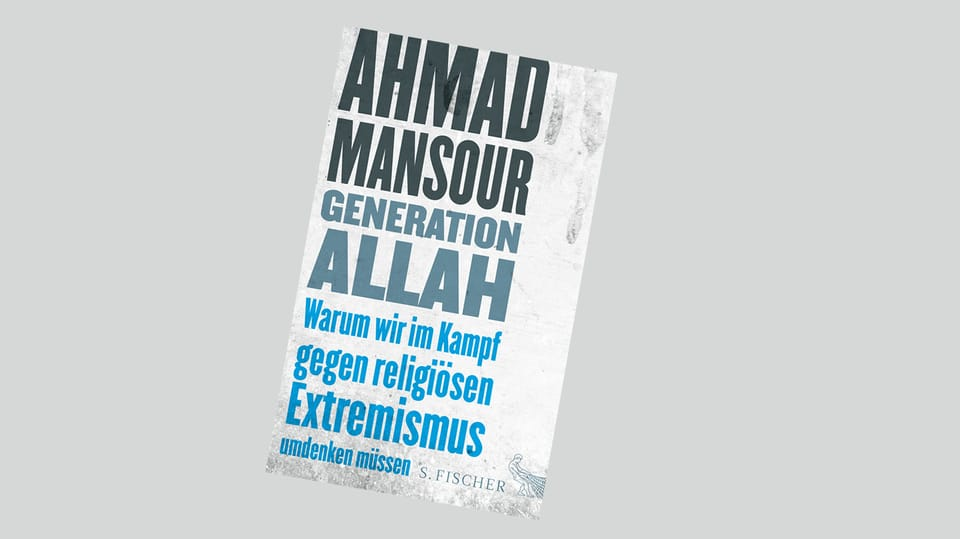 Cuverta dal cudesch dad Ahmad Mansour – Generaziun Allah.