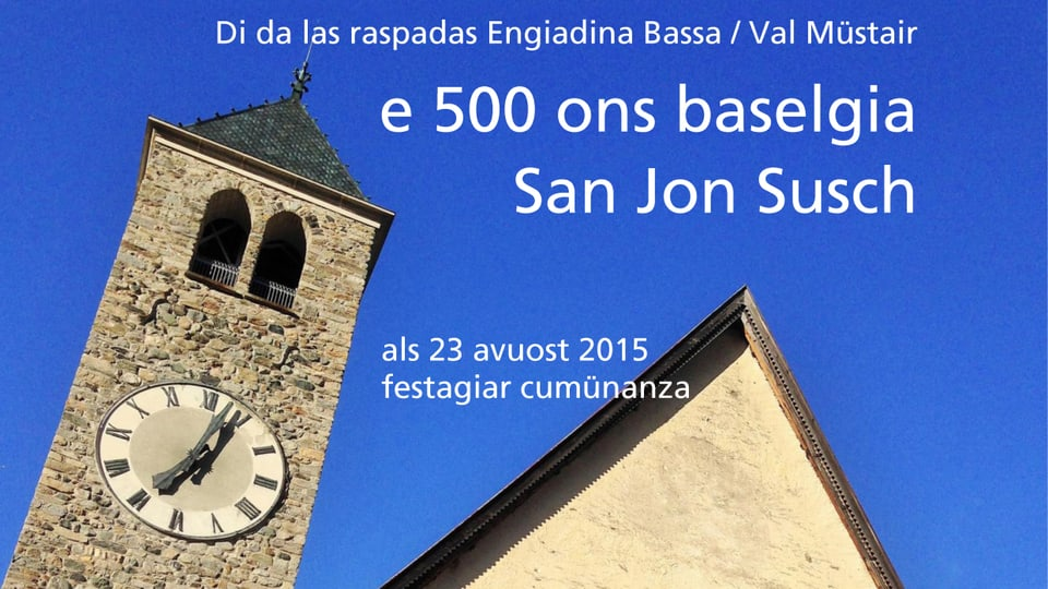 Placat da la Festa da giubileum 500 onns baselgia San Jon a Susch.