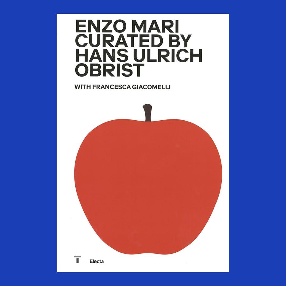 Platz 7: «Enzo Mari curated by Hans Ulrich Obrist with Francesca»
