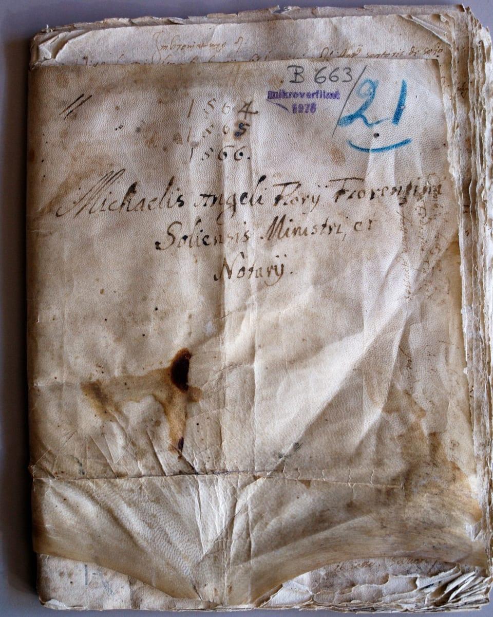 Protocol notaril dals onns 1564-1566 scrit da «Michaelis Angeli Florii Fiorentini Soliensis ministri e notarii».