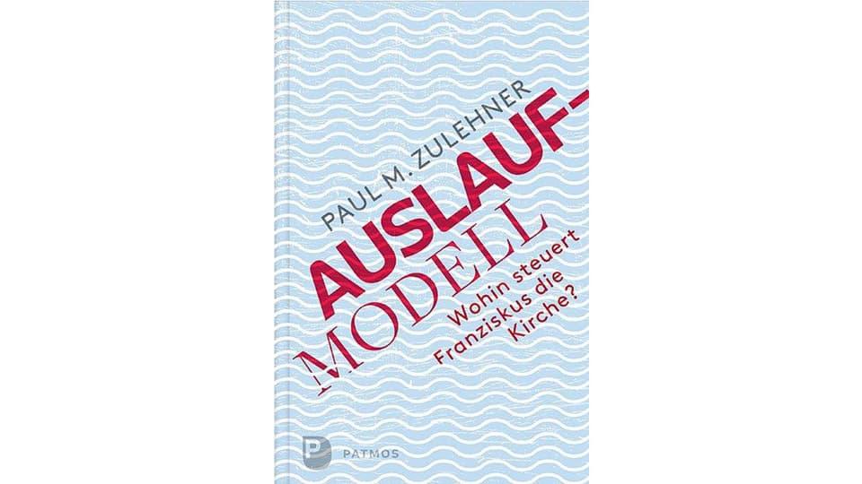 Il cudesch «Auslaufmodell - Wohin steuert Franziskus die Kirche?» da Paul Zulehner.