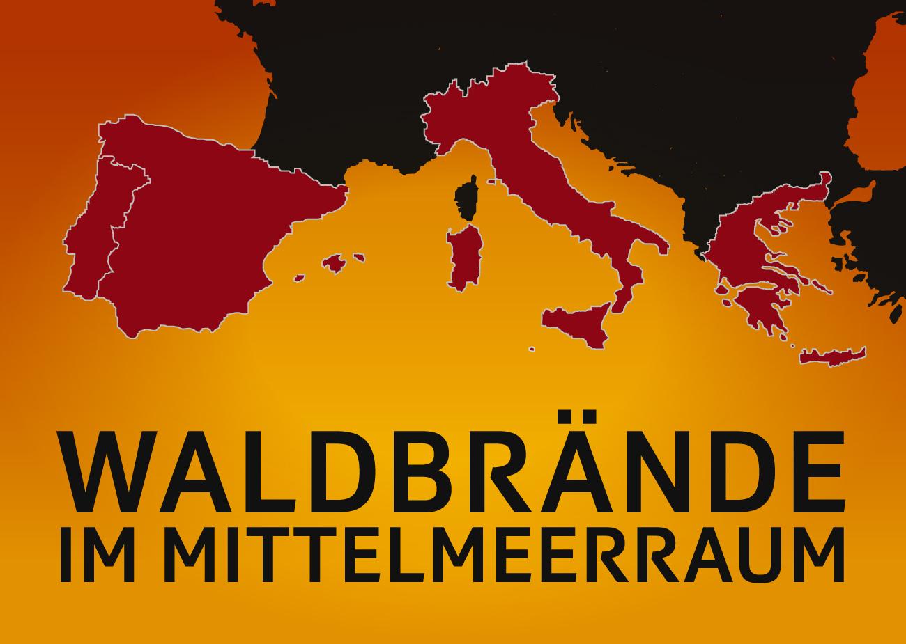 Waldbrände im Mittelmeerraum: In welchen Ländern es besonders häufig brennt