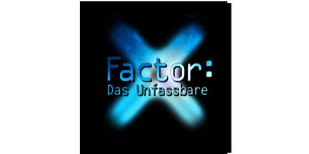 Zur Detailseite von X-Factor: Das Unfassbare
