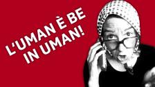 Laschar ir audio «L'uman è be in uman!».