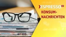 Audio «Konsumnachrichten» abspielen.