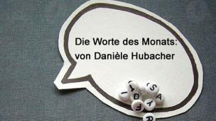 Audio «Die Worte des Monats August» abspielen.