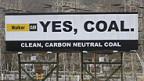 Mit grossen Plakaten wirbt die Kohleindustrie für Clean Coal – saubere Kohle.