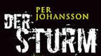 «Der Sturm» von Per Johansson erscheint nächste Woche