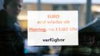 Aufschrift an der Glastür: «Euro erst wieder ab Montag».